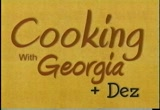 Still frame from: Cooking with Georgia and Dez