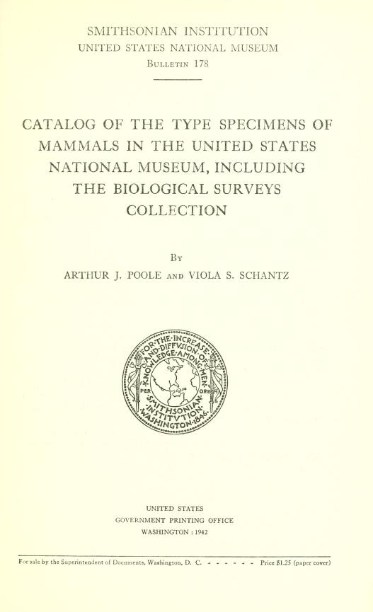 Catalog of the type specimens of mammals in the United States National Museum, including the Biological Surveys collection
