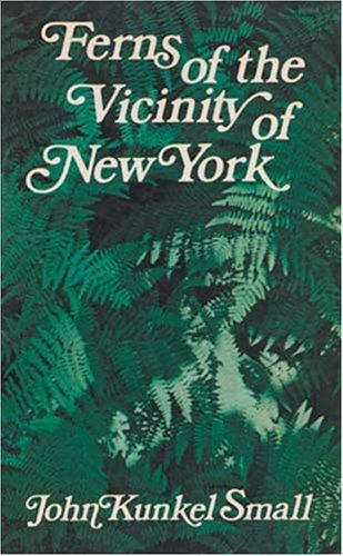 Download Ferns of the vicinity of New York