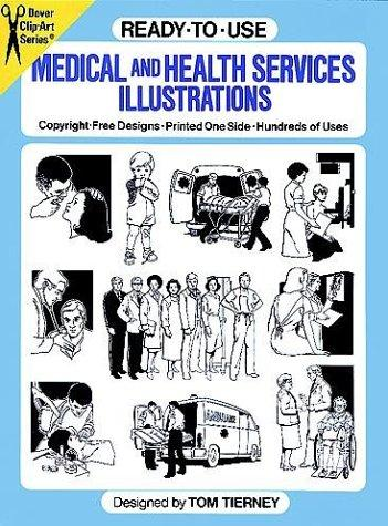Ready-to-Use Medical and Health Services Illustrations (Clip Art) by Tom Tierney