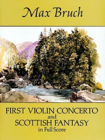 First Violin Concerto and Scottish Fantasy in Full Score by Max Bruch