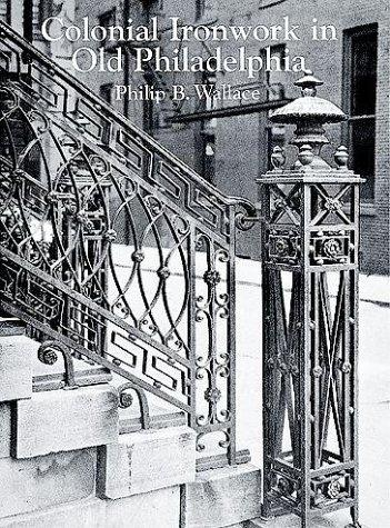 Download Colonial ironwork in old Philadelphia
