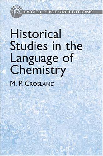 Historical studies in the language of chemistry