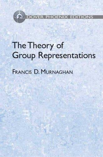 Download The Theory of Group Representations (Phoenix Edition)