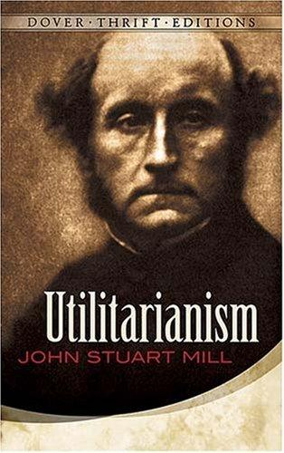 Utilitarianism (Thrift Edition)