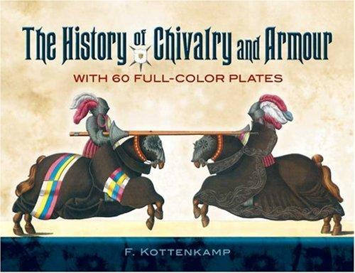 Download The History of Chivalry and Armour