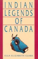 Download Indian legends of Canada.