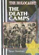 The death camps