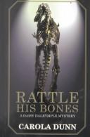 Rattle his bones by Carola Dunn