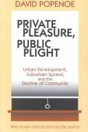 Download Private pleasure, public plight