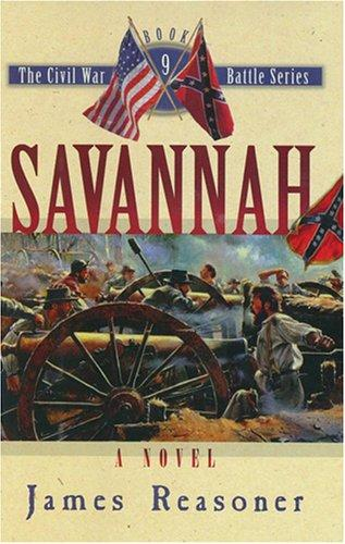 Savannah (The Civil War Battle Series, Book 9)