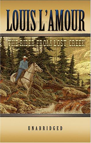The Rider from Lost Creek by Louis L'Amour
