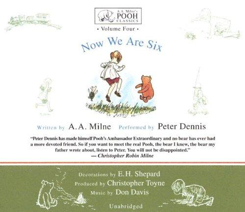 Download Now We Are Six (Winnie-the-Pooh) (A. a. Milne's Pooh Classics)