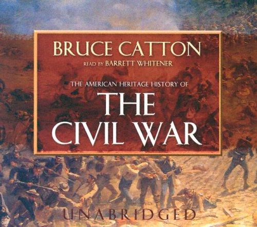 Download The American Heritage History of the Civil War UNABRIDGED