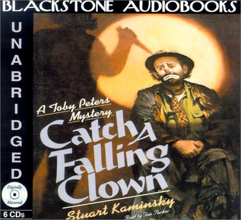 Catch a Falling Clown (Toby Peters Mysteries)