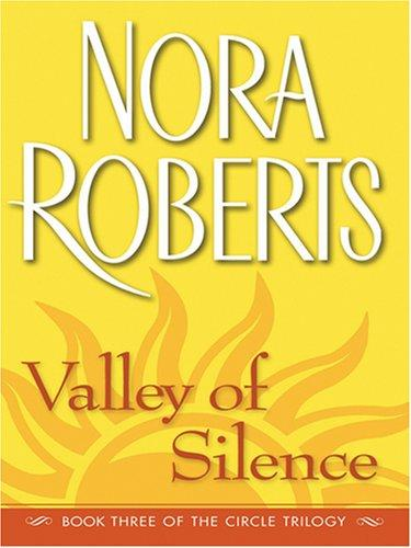 Download Valley of Silence (The Circle Trilogy, Book 3)