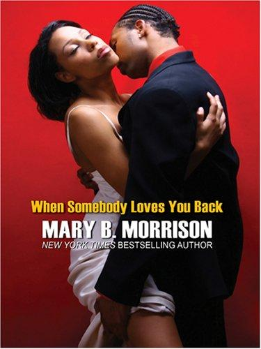 Download When Somebody Loves You Back