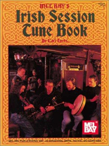 Mel Bay's Irish Session Tune Book, Fuchs, Cari