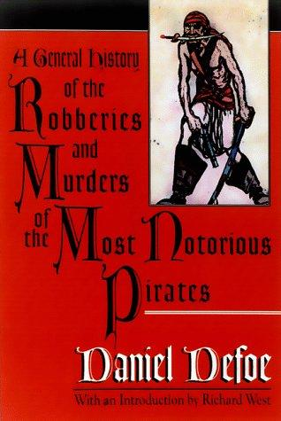 Download A general history of the robberies and murders of the most notorious pirates