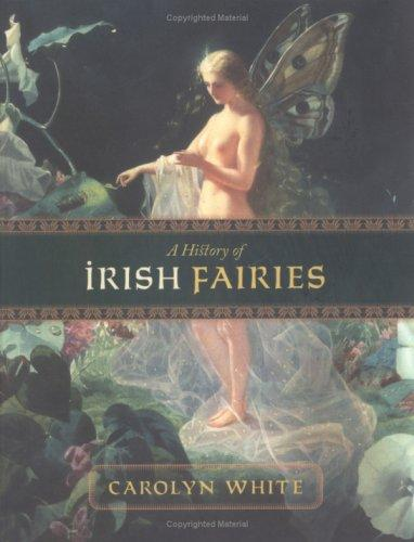 Download A History of Irish Fairies