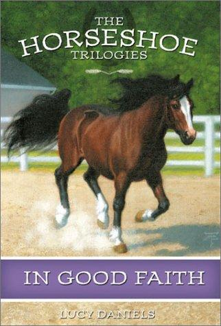 Download In Good Faith (Horseshoe Trilogies #4)