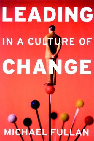 Download Leading in a Culture of Change
