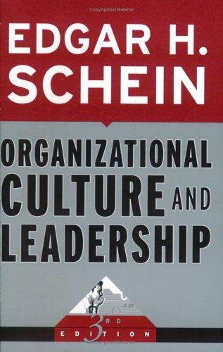 Download Organizational Culture and Leadership (The Jossey-Bass Business & Management Series)