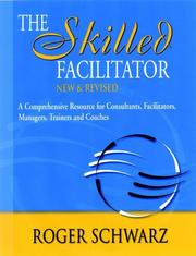 The Skilled Facilitator: A Comprehensive Resource For Consultants, Facilitators, Managers, Trainers, And Coaches PDF Download