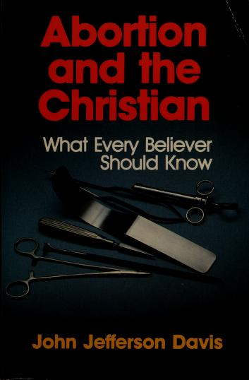 Cover of: Abortion and the Christian | John Jefferson Davis