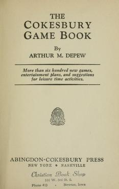 Cover of: The Cokesbury game book | Arthur M. Depew
