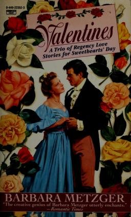 Cover of: Valentines   Barbara Metzger
