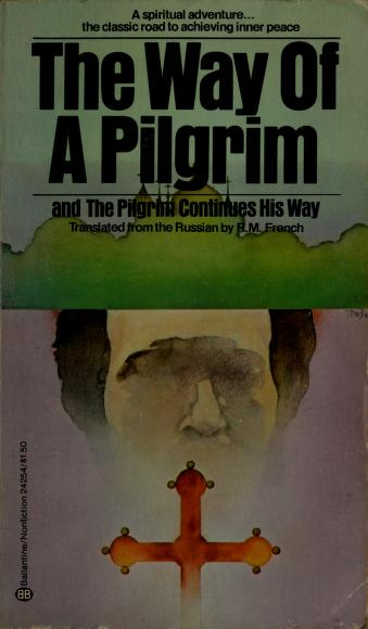 Cover of: The Way of a Pilgrim | R.M. French