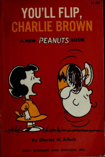 Cover of: You'll flip, Charlie Brown | Charles M. Schulz