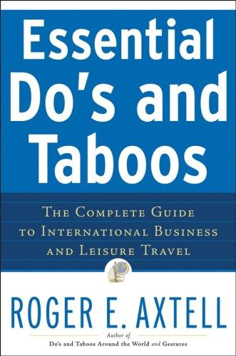 Essential do's and taboos by Roger E. Axtell