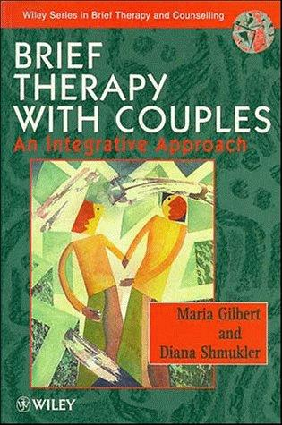 Brief therapy with couples by Maria Gilbert