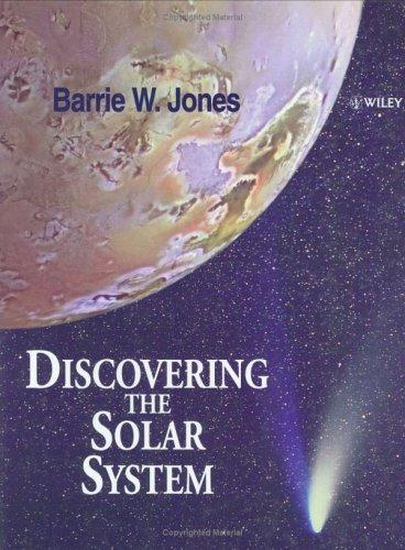 Discovering the solar system by Barrie William Jones