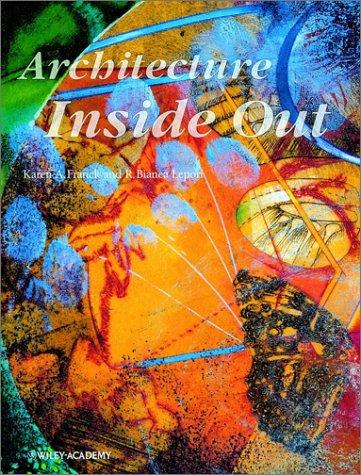 Architecture inside out by Karen A. Franck