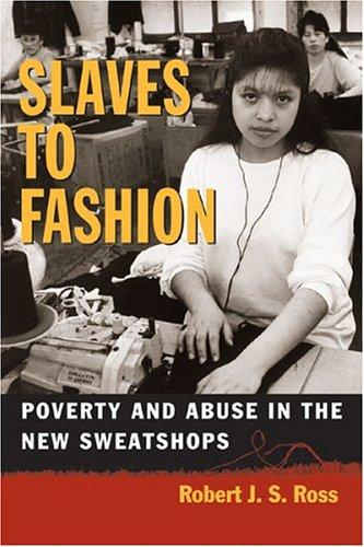 Image 0 of Slaves to Fashion: Poverty and Abuse in the New Sweatshops