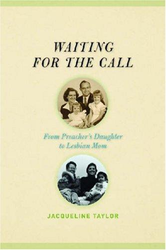 Waiting for the Call by Jacqueline Taylor
