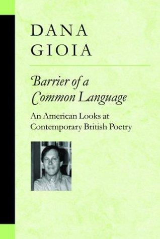 Barrier of a common language by Dana Gioia