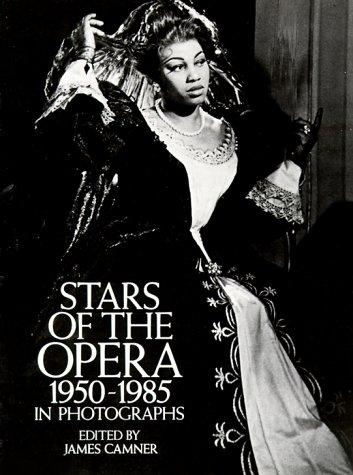Stars of the opera, 1950-1985, in photographs by