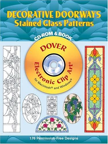 Decorative Doorways Stained Glass Patterns CD-ROM and Book by Carolyn Relei