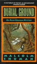 Burial Ground (Alan Graham Mysteries) by Malcolm Shuman