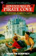 The Mystery of Hole's Castle (Adventures in Pirate Cove) by Martyn Godfrey