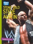 Stone Cold Steve Austin by Josepha Sherman
