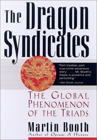The Dragon Syndicates by Martin Booth