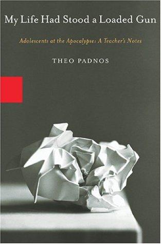MY LIFE HAD STOOD A LOADED GUN by Theo Padnos