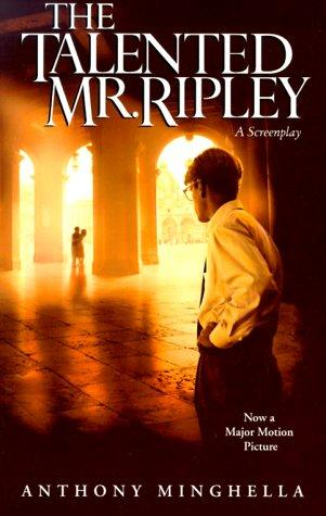 The Talented Mr. Ripley by Anthony Minghella, Patricia Highsmith