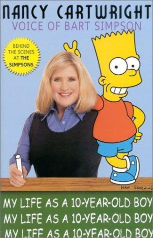 My Life As a Ten Year-Old Boy by Nancy Cartwright