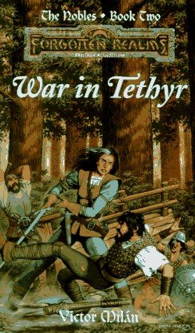 War in Tethyr (Forgotten Realms: The Nobles #2) by Victor Milán